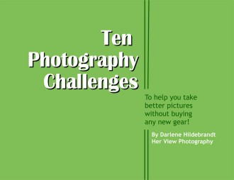 10 photography challenges to help you take better pictures