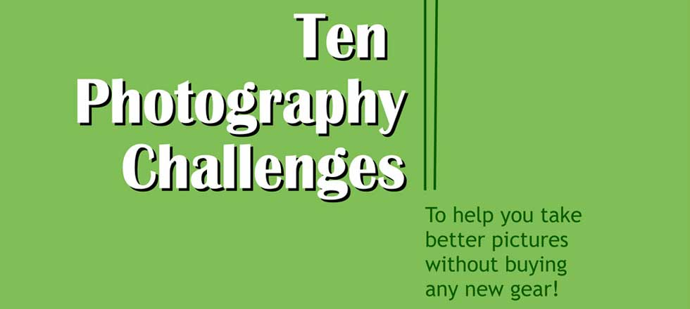 photography challenges take better pictures free ebook